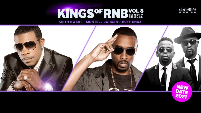 Kings of Rnb Vol.8 presents Keith Sweat, Montell Jordan & Ruff Endz!